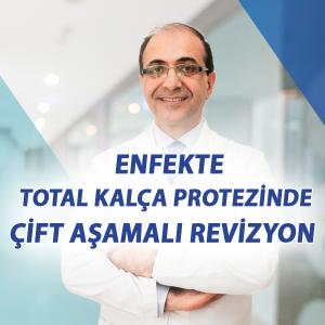 Enfekte total kalça protezi çift aşamalı revizyon
